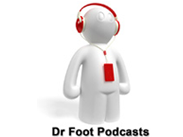 Dr Foot Podcasts